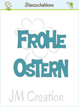 JM Creation - Stanzschablone Frohe Ostern