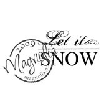 Magnolia - So Snowy Collection Cling Stamp Let it snow (text)